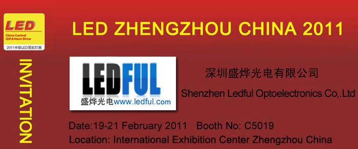 LEDFUL LED ZHENGZHOU CHINA 2011 INVITATION